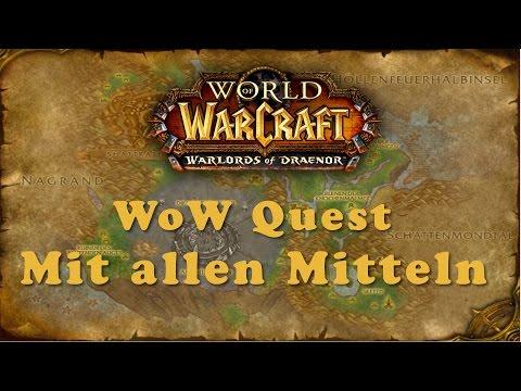 WoW Quest: Mit allen Mitteln