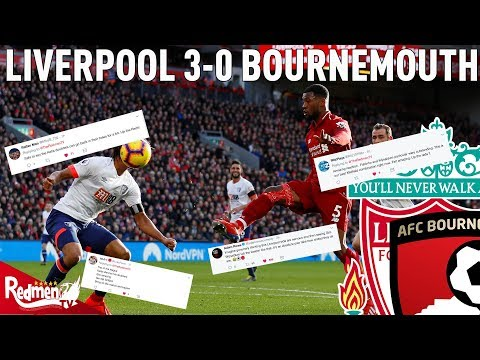 Liverpool 3-0 Bournemouth | #LFC Twitter Reactions
