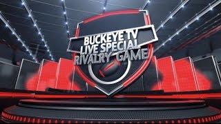 The Rivalry Game - Ohio State Vs. Michigan - Buckeye TV Live S...