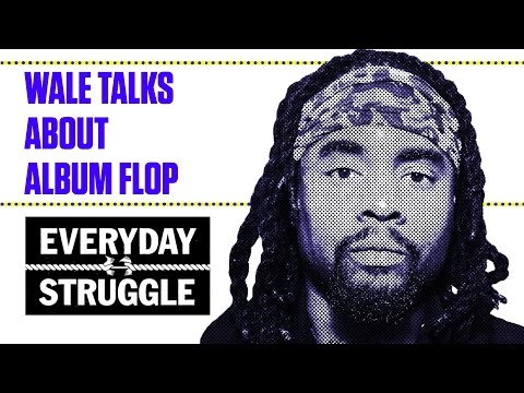 Download Wale Breaks Down His Album Sales and Defines a Flop in Rap | Everyday Struggle MP3