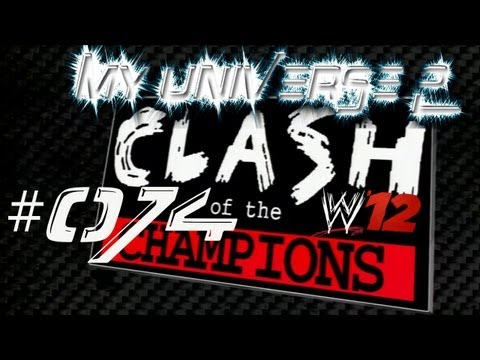 Let's Play WWE 12 My Universe 2 #074 Clash of the Champions (Deutsch/HD)