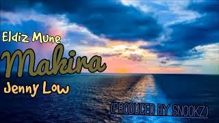Download Lagu Eldiz Mune - Makira (ft Jenny Low) (Prod  By Snookz) Mp3