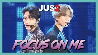 [HOT] Jus2  - FOCUS ON ME ,  저스투 - FOCUS ON ME   Show Music core 20190316