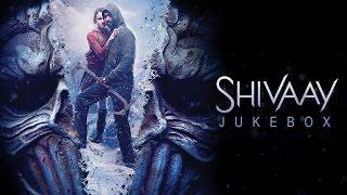 SHIVAAY Movie Songs Audio Jukebox Ajay Devgn