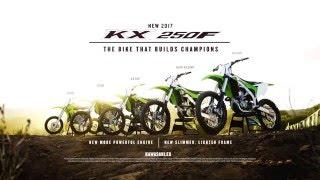 9. 2017 Kawasaki KX250F - THE BIKE THAT BUILDS CHAMPIONS