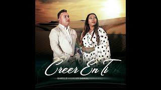 Creer En Ti- Isabelle Valdez Feat. Samuel Hernández  (Video Oficial)
