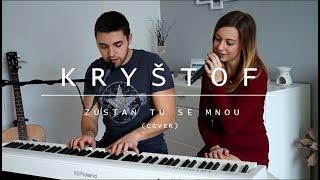 Video Kryštof - Zůstaň tu se mnou