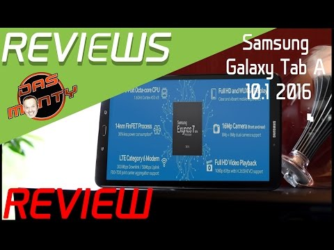 Samsung Galaxy Tab A 6 10.1 2016 - Tablet Review - Test - T580 T585 - Das Monty