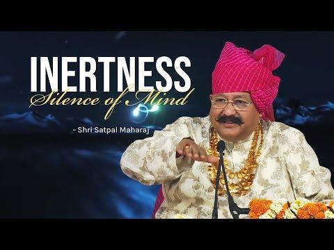 Video Inertness - Silence of Mind || Shri Satpal Ji Maharaj || Manav Dharam download in MP3, 3GP, MP4, WEBM, AVI, FLV January 2017
