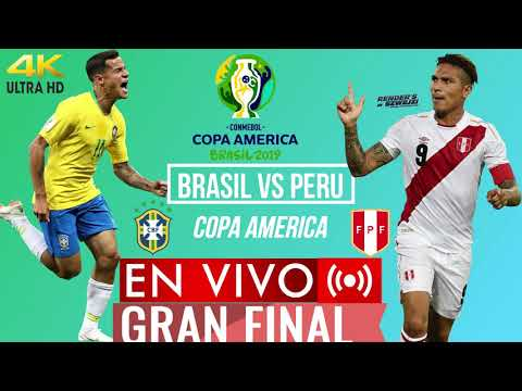 BRASIL VS PERU EN VIVO GRAN FINAL COPA AMERICA 2019 HD 4K ULTRA HD