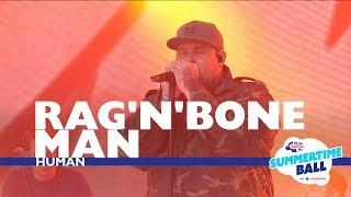 Rag'N'Bone Man - 'Human' (Live At Capital's Summertime Ball 2017)