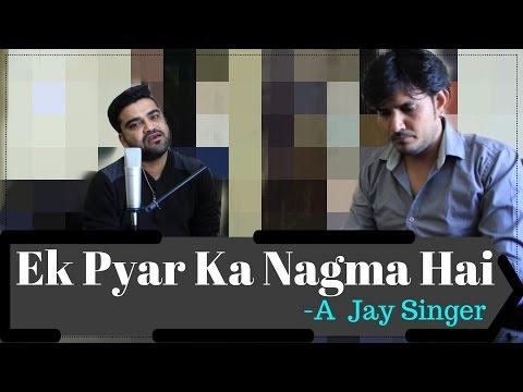 Ek Pyar Ka Nagma Hai | Piano Session with A-Jay M | Shor (1972)