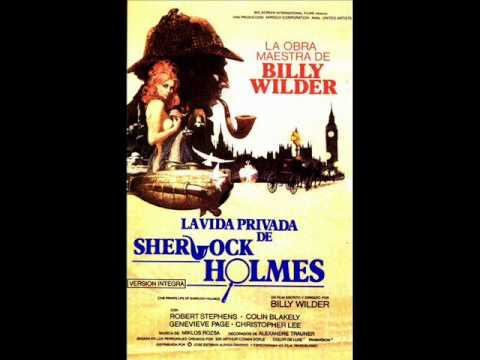 The Private Life of Sherlock Holmes (1970) - Suite - Miklos Rozsa