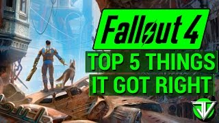 FALLOUT 4: TOP 5 Things Fallout 4 GOT RIGHT! (Solid Gunplay, Perks System, Modding, and More!)