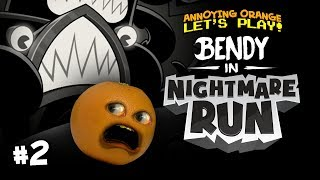 Bendy in NIGHTMARE RUN #2 [Annoying Orange Plays]