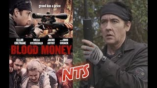 Nonton NTS: Blood Money (2017) (John Cusack) Movie Review Film Subtitle Indonesia Streaming Movie Download