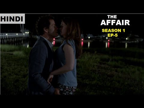 The Affair Season 1 Ep-5 Web Series Explained in Hindi | Web Series Story Xpert