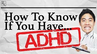 Video How To Know If You Have ADHD MP3, 3GP, MP4, WEBM, AVI, FLV November 2018