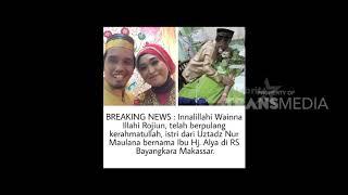 Video Istri Ustadz Maulana Meninggal Dunia Karena Kanker Usus MP3, 3GP, MP4, WEBM, AVI, FLV Januari 2019