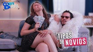Video TIPOS DE NOVIOS | CORTE Y QUEDA MP3, 3GP, MP4, WEBM, AVI, FLV Juli 2018