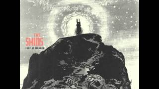 The Shins - Pariah King