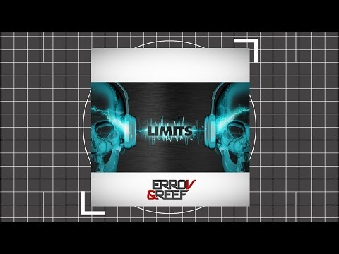ErroV & Reef - Limits (Extended) (видео)