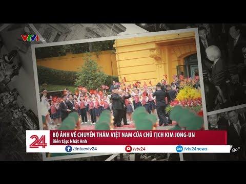 Bộ ảnh ấn tượng về chuyến thăm Việt Nam của Chủ tịch Kim Jong-un| VTV24 - Thời lượng: 0:47.