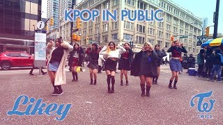 [KPOP IN PUBLIC - LIKEY DANCE COVER] -- TWICE -- 트와이스 [YOURS TRULY]