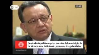 Contraloría solicita congelar las cuentas de la municipalidad de La Victoria -Canal 4 – 30/11/16