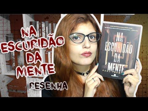 RESENHA: NA ESCURIDÃO DA MENTE | Poison Books
