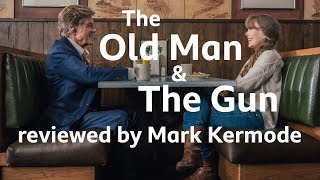 The Old Man   The Gun Reviewed By Mark Kermode