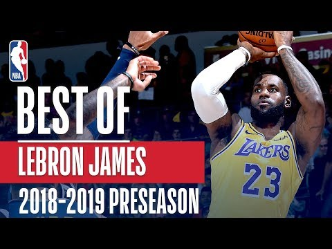 Video: Best Of LeBron James | 2018 NBA Preseason