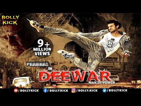 Deewar Man Of Power Full Movie | Hindi Dubbed Movies 2019 Full Movie | Prabhas Movies | Action Movie