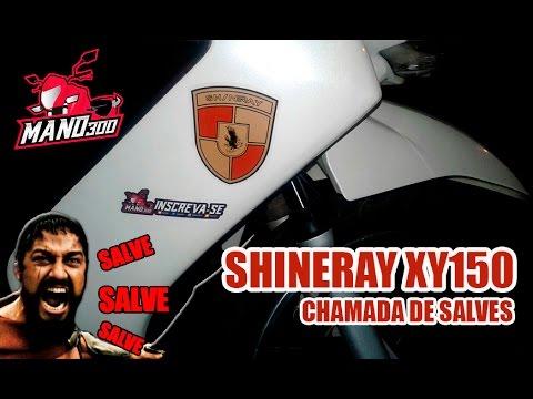 Shineray XY150 - F40 / Chamada de SALVES - Mano300 #48