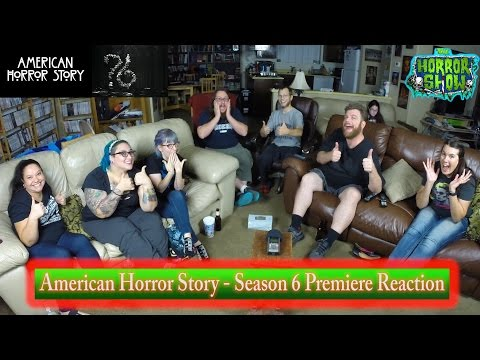 """""""American Horror Story"""" Season 6 Episode 1 Premiere Group Reaction & Review - The Horror Show"""