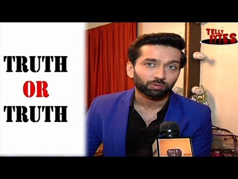 Truth Or Truth with Nakuul Mehta