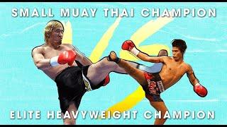 Small Muay Thai Champion vs. Elite Heavyweight Kickboxers