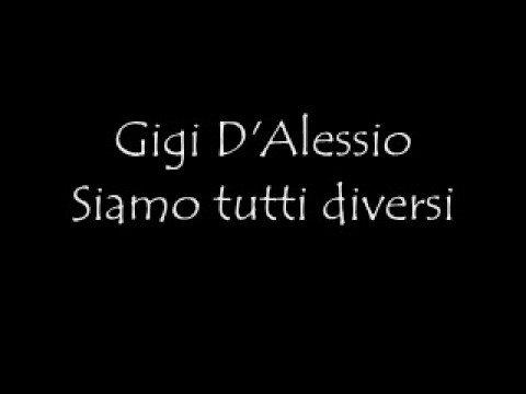 , title : 'Gigi D'Alessio Siamo tutti diversi'