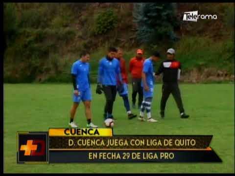 Deportivo Cuenca juega con Liga de Quito en fecha 29 de Liga Pro