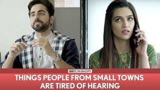 Video FilterCopy | Things People From Small Towns Are Tired Of Hearing | Ayushmann Khurrana | Kriti Sanon MP3, 3GP, MP4, WEBM, AVI, FLV Oktober 2017