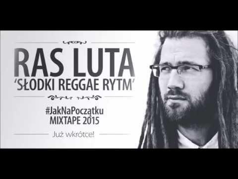 Ras Luta - Słodki Reggae Rytm lyrics