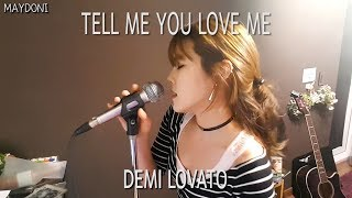 Video Demi Lovato - Tell Me You Love Me  (cover by MAYDONI) MP3, 3GP, MP4, WEBM, AVI, FLV Januari 2018