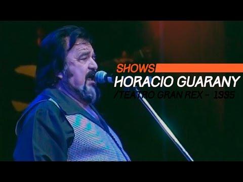 Horacio Guarany video Gran Rex 1995 - Show Completo