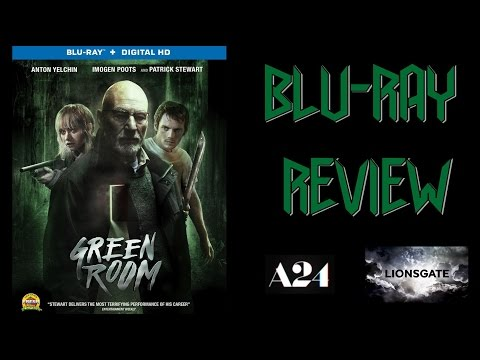 GREEN ROOM Blu-Ray Review AUGUST 2016