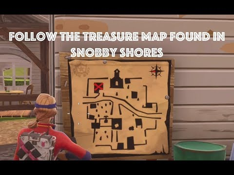 Follow the Treasure Map found in Snobby Shores - Fortnite: Season 5 Week 5 Challenge