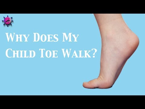 Why Does My Child Toe Walk?