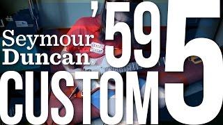 Seymour Duncan Custom 5 / '59