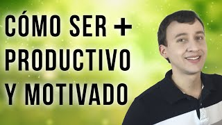 Video: 5 Tips Para Ser Más Productivo, Sin Perder La Motivación
