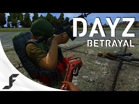 DayZ Standalone – The Betrayal