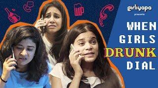 Video When Girls Drunk Dial | Girliyapa's ChickiLeaks MP3, 3GP, MP4, WEBM, AVI, FLV Januari 2019